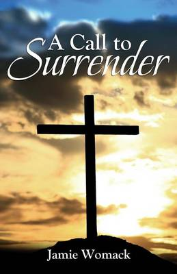 A Call to Surrender (Paperback)