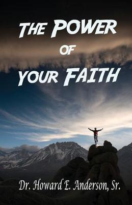 The Power of Your Faith (Paperback)