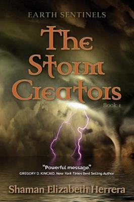 Earth Sentinels: The Storm Creators (Paperback)