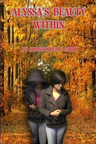 Alyssa's Beauty Within (Paperback)