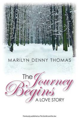 The Journey Begins: A Love Story (Paperback)