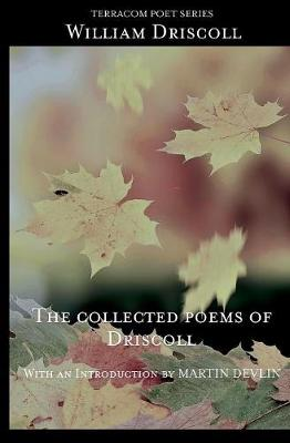 The Collected Poems of Driscoll (Paperback)