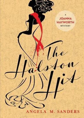 The Halston Hit - Joanna Hayworth Vintage Clothing Mysteries 4 (Paperback)
