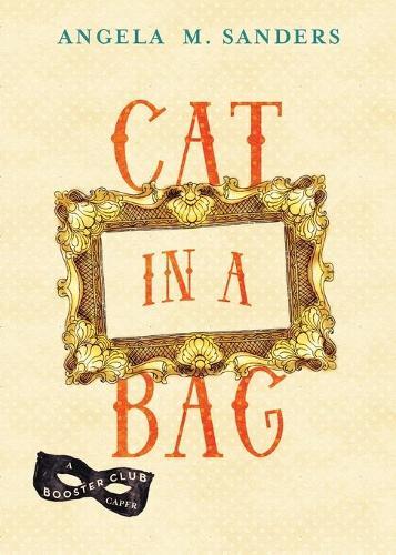 Cat in a Bag - Booster Club Capers 2 (Paperback)