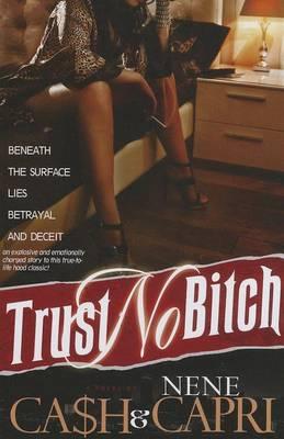 Trust No Bitch 1 - Trust No Bitch 01 (Paperback)