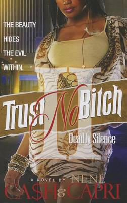 Trust No Bitch 2: Deadly Silence - Trust No Bitch 02 (Paperback)