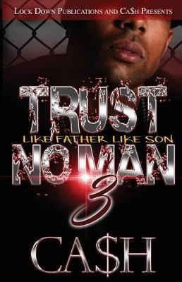 Trust No Man 3: Like Father, Like Son (Paperback)