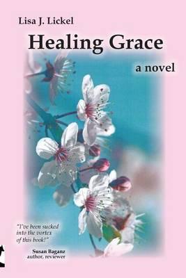 Healing Grace (Paperback)