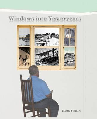 Windows Into Yesteryears (Paperback)