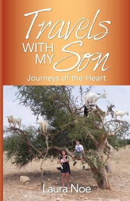 Travels with My Son: Journeys of the Heart (Paperback)