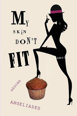 My Skin Don't Fit (Paperback)