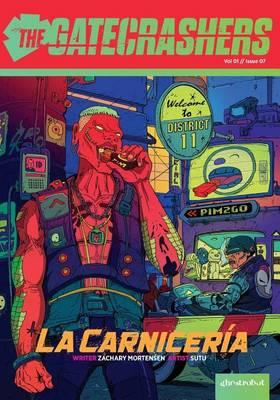 A Night of Gatecrashing: La Carniceria - Gatecrashers 07 (Paperback)