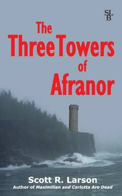 The Three Towers of Afranor (Paperback)