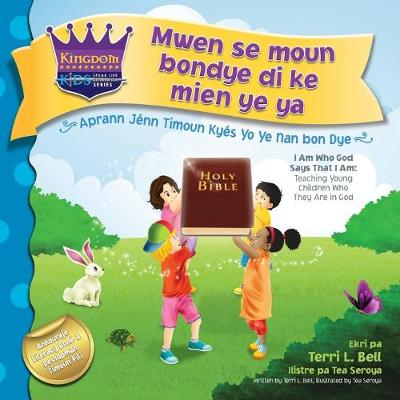 I am who God says that I am: Teaching young children who they are in God - Speak Life Declaration 1 (Paperback)