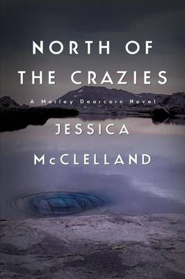 North of the Crazies (Paperback)