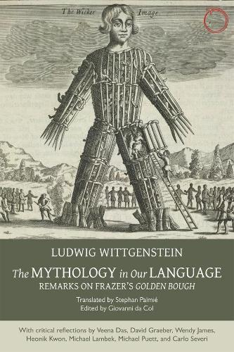 The Mythology in Our Language - Remarks on Frazer's Golden Bough (Paperback)