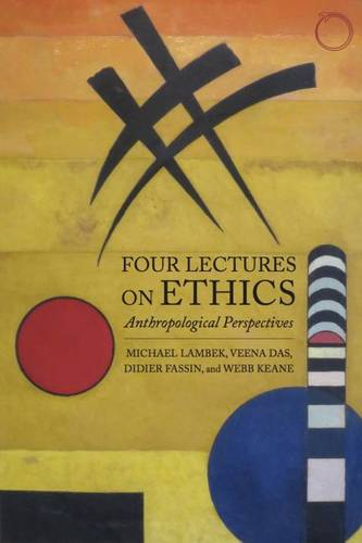 Four Lectures on Ethics - Anthropological Perspectives (Paperback)