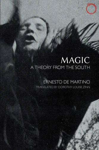 Magic - A Theory from the South (Paperback)
