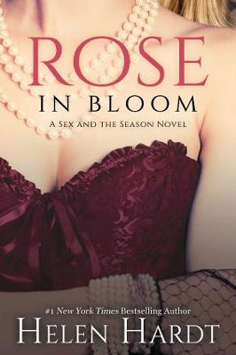 Rose in Bloom: Two - Sex and the Season 2 (Paperback)