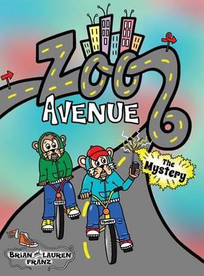 Zoo Avenue: The Mystery - Zoo Avenue 2 (Hardback)