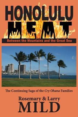 Honolulu Heat: Between the Mountains and the Great Sea (Paperback)