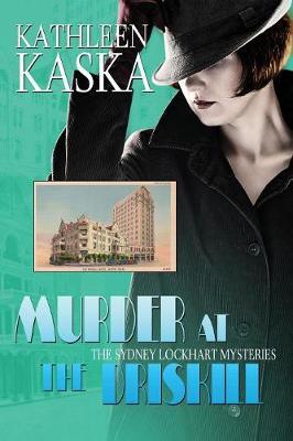 Murder at the Driskill - A Sydney Lockhart Mystery (Paperback)