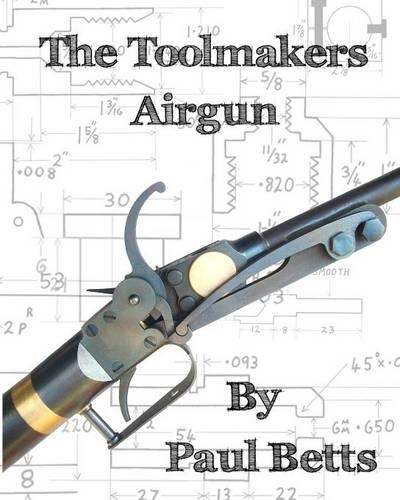 The Toolmakers Airgun (Paperback)