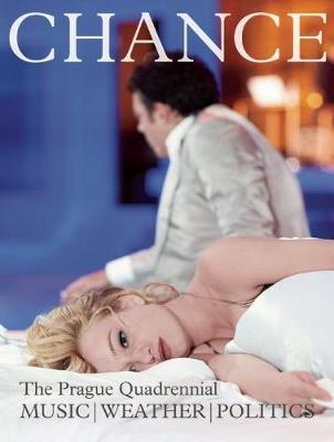 Chance Magazine: Prague Quadrennial 2015 (Paperback)
