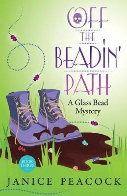 Off the Beadin' Path - Glass Bead Mystery 3 (Paperback)