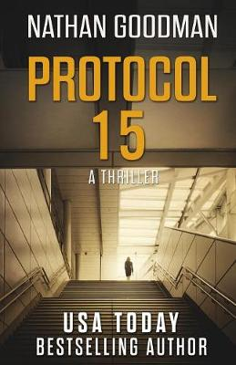 Protocol 15: A Thriller - The North Korean Missile Launch - Special Agent Jana Baker Spy-Thriller 3 (Paperback)