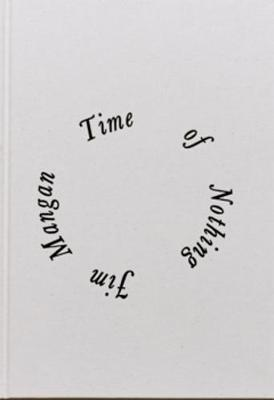 Time of Nothing (Hardback)