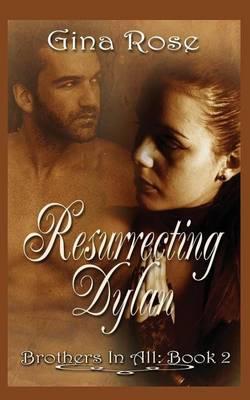 Resurrecting Dylan (Paperback)