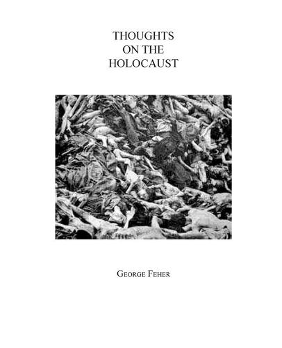 Thoughts on the Holocaust (Paperback)