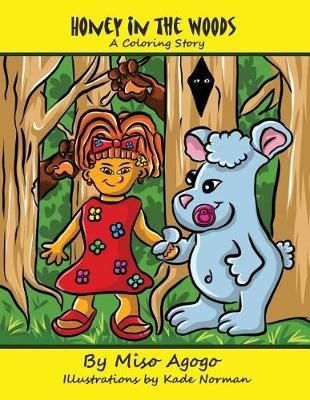 Honey in the Woods: A Coloring Story (Paperback)