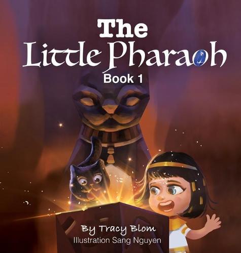 The Little Pharaoh Adventure Series (Hardback)
