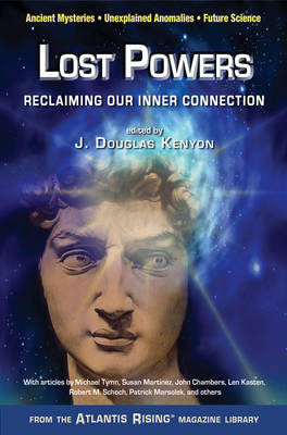Lost Powers: Reclaiming Our Inner Connection (Paperback)