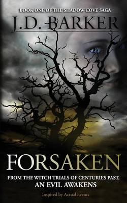 Forsaken: Book One of the Shadow Cove Saga (Paperback)