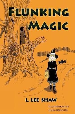 Flunking Magic (Paperback)