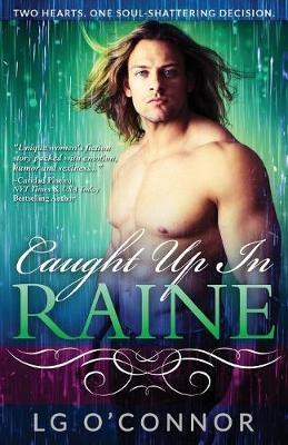 Caught Up in Raine - Caught Up in Love 1 (Paperback)