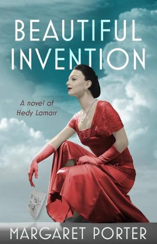 Beautiful Invention: A Novel of Hedy Lamarr (Paperback)