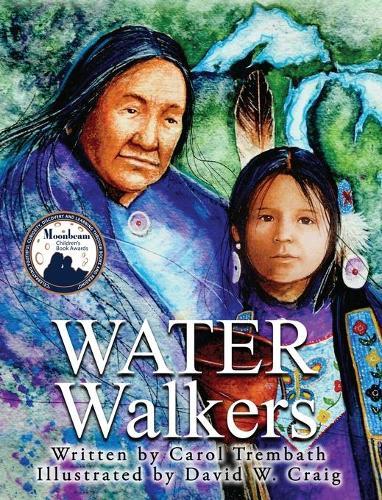 Water Walkers: Walking Lake Superior - Water Walkers 1 (Hardback)