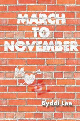 March to November (Paperback)