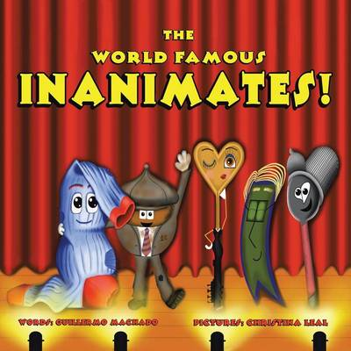 The World Famous Inanimates! (Paperback)