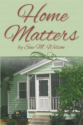 Home Matters (Paperback)