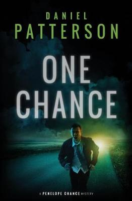 One Chance: A Thrilling Christian Fiction Mystery Romance - Penelope Chance Mystery 1 (Paperback)