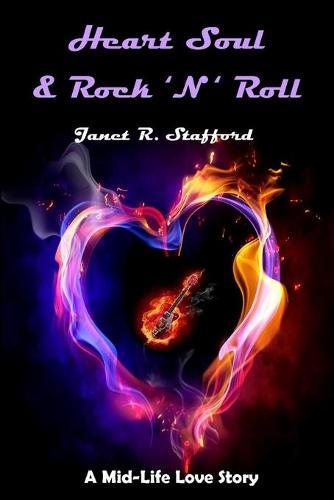 Heart Soul & Rock 'n' Roll (Paperback)