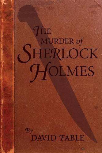 The Murder of Sherlock Holmes (Paperback)