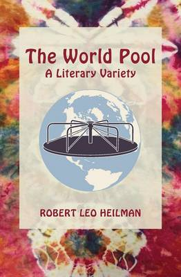 The World Pool: A Literary Variety (Paperback)