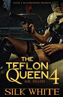 The Teflon Queen PT 4 (Paperback)