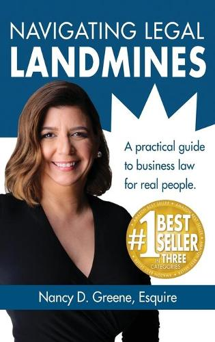 Navigating Legal Landmines: A Practical Guide to Business Law for Real People (Hardback)